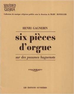 Henri Gagnebin - 6 Pièces D'orgue - Partition - di-arezzo.fr