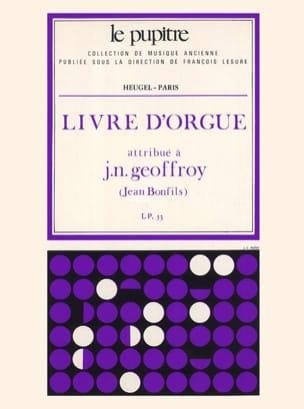 Geoffroy Jean-Baptiste / Bonfils - Livre D'Orgue - Partition - di-arezzo.fr