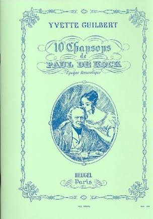 Guilbert Yvette / de Kock - 10 Chansons De Paul De Kock - Partition - di-arezzo.fr
