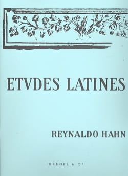 Reynaldo Hahn - Latin Studies - Partition - di-arezzo.co.uk