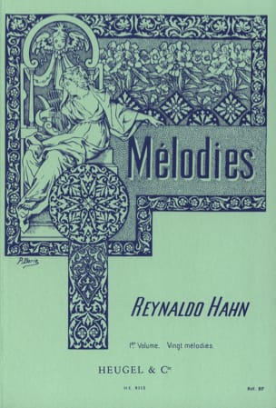 Reynaldo Hahn - Mélodies Volume 1 - Partition - di-arezzo.fr