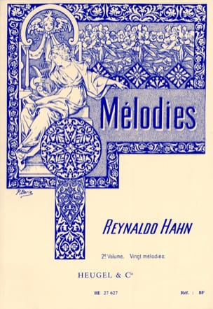 Mélodies Volume 2 Reynaldo Hahn Partition Mélodies - laflutedepan