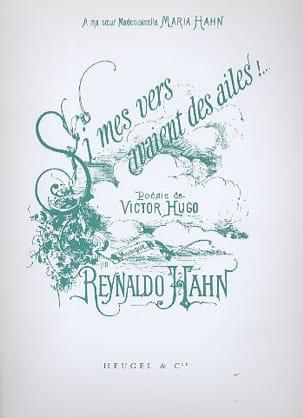 Si Mes Vers Avaient Des Ailes - Reynaldo Hahn - laflutedepan.com