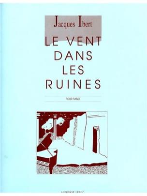 Jacques Ibert - Le Vent Dans les Ruines - Partition - di-arezzo.fr