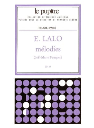Lalo Edouard / Fauquet Joël-Marie - Melodies - Sheet Music - di-arezzo.co.uk