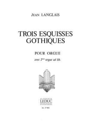 3 Esquisses Gothiques Jean Langlais Partition Orgue - laflutedepan