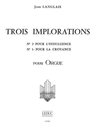 3 Implorations N° 2 et 3 Jean Langlais Partition Orgue - laflutedepan
