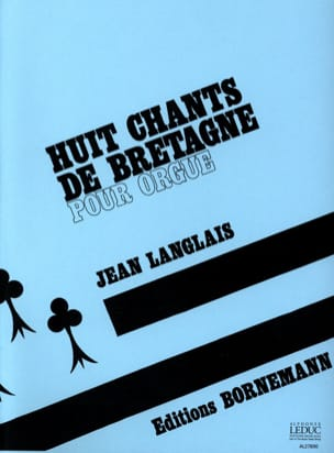 8 Chants De Bretagne Jean Langlais Partition Orgue - laflutedepan