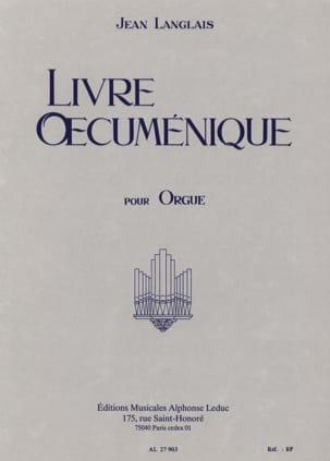 Livre Oecuménique Jean Langlais Partition Orgue - laflutedepan
