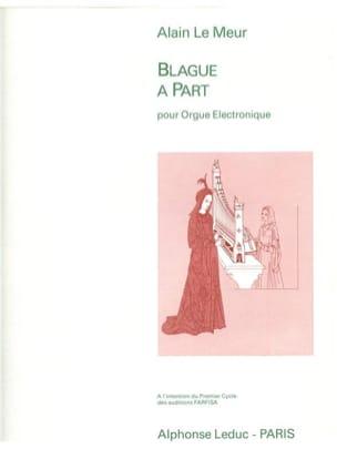 Meur Le - Blague A Part - Partition - di-arezzo.fr