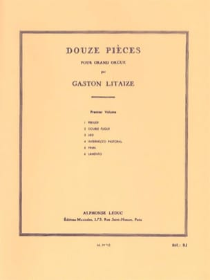 Gaston Litaize - 12 Pièces. Volume 1 - Partition - di-arezzo.fr