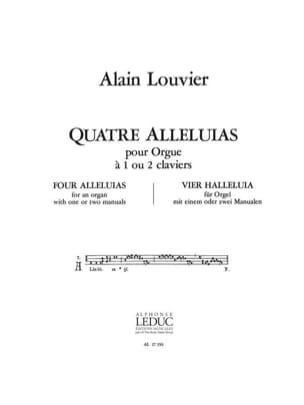 4 Alleluias - Alain Louvier - Partition - Orgue - laflutedepan.com