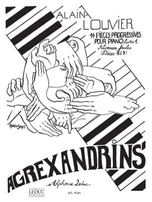 Alain Louvier - Agrexandrins - Volume 1 - Partition - di-arezzo.fr