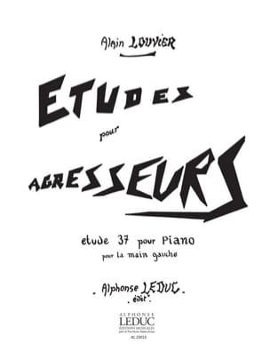 Alain Louvier - Etude 37 Pour la Main Gauche - Partition - di-arezzo.fr