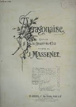 Aragonaise - Jules Massenet - Partition - Piano - laflutedepan.com