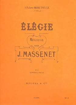 Jules Massenet - Elégie N°2. Soprano - Partition - di-arezzo.fr