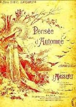 Pensée D'automne - Jules Massenet - Partition - laflutedepan.com