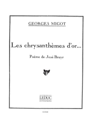 Chrysanthemes D'Or Georges Migot Partition Mélodies - laflutedepan