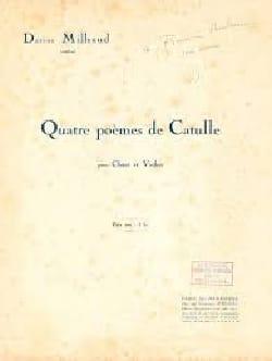 4 Poèmes de Catulle MILHAUD Partition Violon - laflutedepan