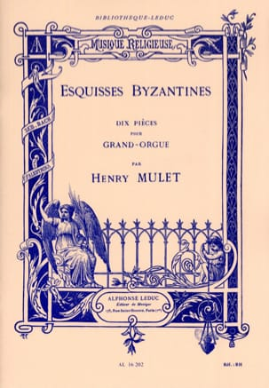Esquisses Byzantines Henri Mulet Partition Orgue - laflutedepan