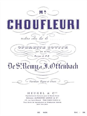 Jacques Offenbach - Mr. Choufleuri will stay at home ... - Sheet Music - di-arezzo.co.uk