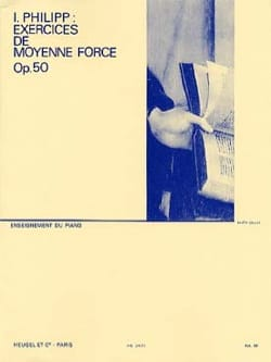 Isodore Philipp - Exercices de Moyenne Force Opus 50 - Partition - di-arezzo.fr