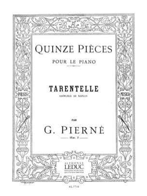 Gabriel Pierné - Tarentelle Opus 3-15 - Partition - di-arezzo.fr