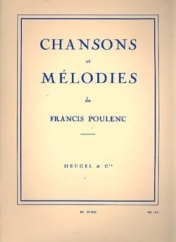 Chansons et Mélodies - Francis Poulenc - Partition - laflutedepan.com