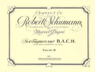 Schumann Robert / Dupré Marcel - Complete Works Volume 2 - Sheet Music - di-arezzo.co.uk