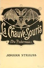 La Chauve Souris - Johann fils Strauss - Partition - laflutedepan.com