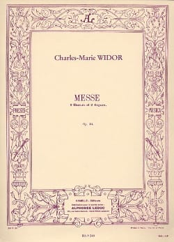Charles-Marie Widor - Messe Opus 36 (2 Choeurs 2 Orgues) - Partition - di-arezzo.fr