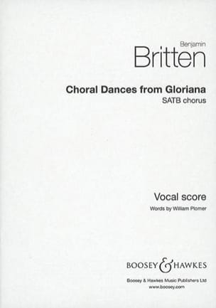 Choral Dances From Gloriana BRITTEN Partition Opéras - laflutedepan