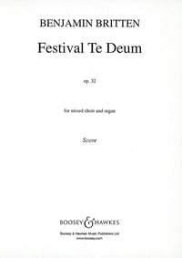 Benjamin Britten - Festival te Deum Opus 32 - Sheet Music - di-arezzo.co.uk