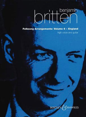 Benjamin Britten - Folksongs Volume 6. High Voice and Guitar - Sheet Music - di-arezzo.co.uk