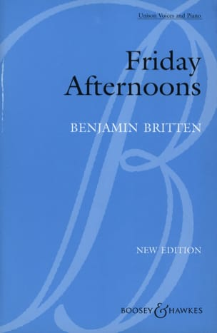 Benjamin Britten - Friday Afternoons - Partition - di-arezzo.co.uk