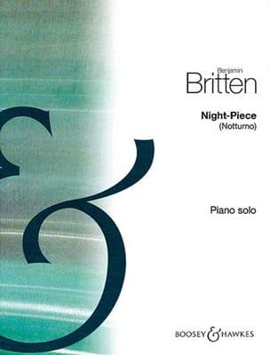 Benjamin Britten - Night Piece - Partition - di-arezzo.fr