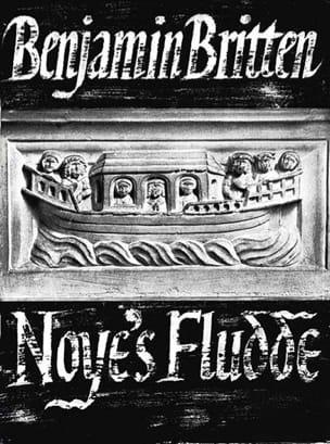 Noye's Fludde Opus 59 - Benjamin Britten - laflutedepan.com