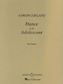 Dance Of The Adolescent. 2 Pianos COPLAND Partition laflutedepan