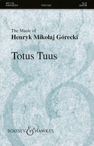 Henryk Mikolaj Gorecki - Totus Tuus Opus 60 - Sheet Music - di-arezzo.co.uk