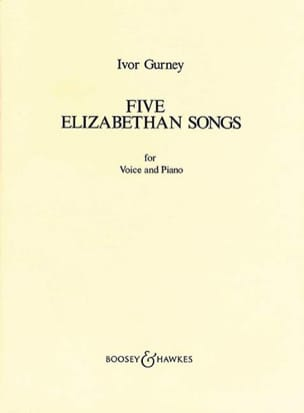 Ivor Gurney - 5 Elisabethan Love Songs - Partition - di-arezzo.fr