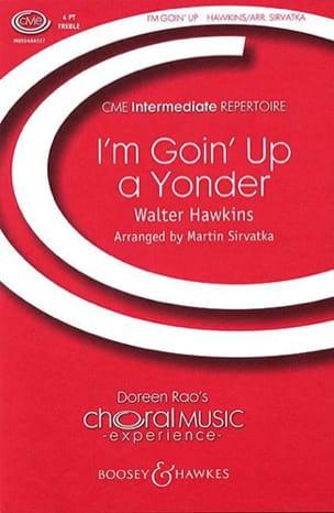 Walter Hawkins - I'm Goin'up Yonder (Spiritual) - Partition - di-arezzo.fr