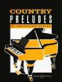 Country Preludes - christopher Norton - Partition - laflutedepan.com