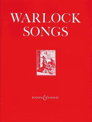 Songs - Peter Warlock - Partition - Mélodies - laflutedepan.com
