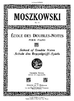 Moritz Moszkowski - Ecole des Doubles Notes Opus 64 - Partition - di-arezzo.fr