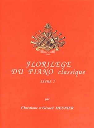 Gérard et Christiane Meunier - Florilège du piano classique livre 2 - Partition - di-arezzo.fr
