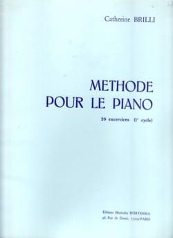 Catherine Brilli - Méthode pour le piano - Partition - di-arezzo.fr
