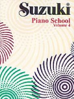 Suzuki - Suzuki Piano School Volume 4 - Partition - di-arezzo.fr