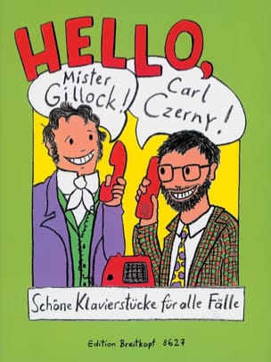 Czerny Carl / Gillock William - Hallo Herr Gillock, Carl Czerny - Noten - di-arezzo.de