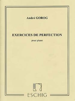 André Gorog - Exercices de perfection - Partition - di-arezzo.fr