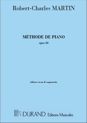 Robert-Charles Martin - Méthode de Piano Opus 80 - Partition - di-arezzo.fr